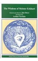 9780965048859: The Wisdom of Meister Eckhart (Great Works of Christian Spirituality Series, Volume 1)