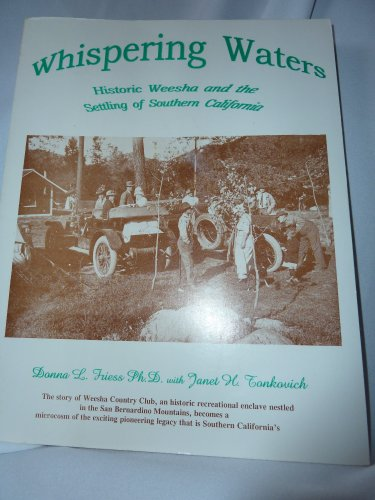Whispering Waters: Historic Weesha and the Settling: Tonkovich, Janet H.,