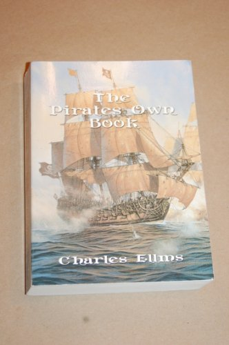 The Pirates Own Book (0965049787) by Ellms, Charles