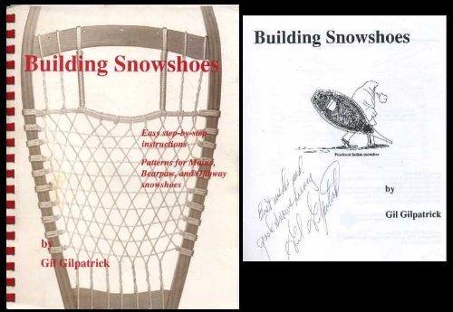 9780965050708: Building Snowshoes