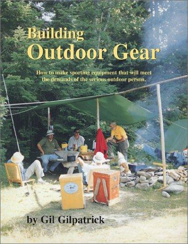 9780965050722: Building Outdoor Gear