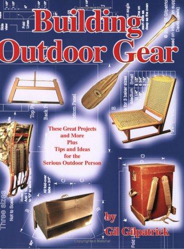 9780965050784: Building Outdoor Gear