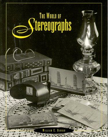 World of Stereographs: Darrah, William C.