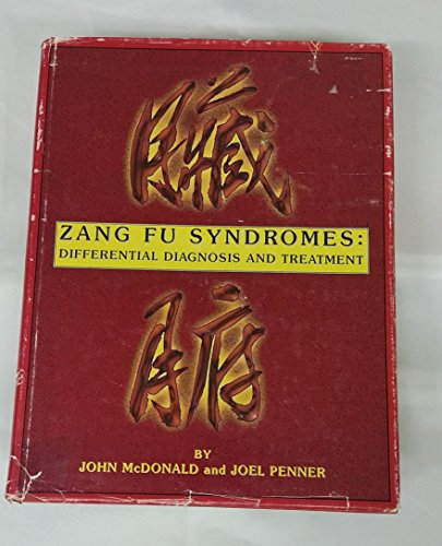 9780965052900: Zang Fu Syndromes: Differential Diagnosis and Treatment