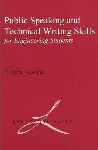 Public Speaking and Technical Writing Skills for: P. Aarne Vesilind
