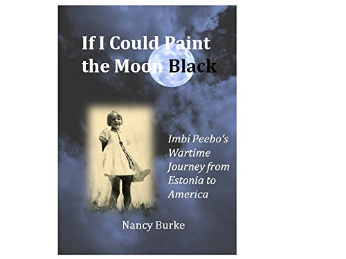 If I Could Paint the Moon Black: Nancy Burke