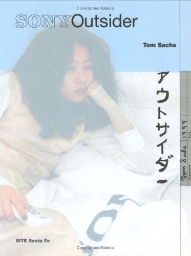 Tom Sachs: Sony outsider = [autosaidā] (0965058344) by Tom Sachs