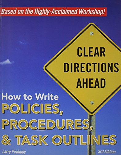 9780965058506: How to Write Policies, Procedures & Task Outlines: Sending Clear Signals in Written Directions