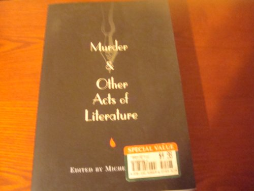 9780965058858: Murder and Other Acts of Literature