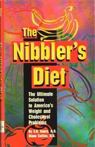 The Nibbler's Diet: Ultimate Solution to America's: S. R. Kaura,