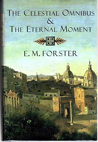 9780965062879: The Celestial Omnibus & The Eternal Moment