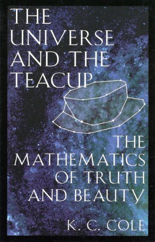 9780965063203: The Universe And The Teacup - The Mathematics Of Truth And Beauty