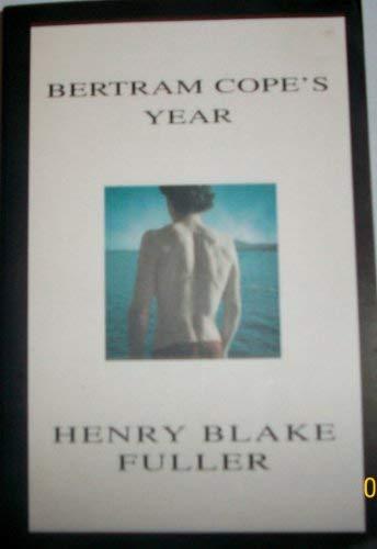 Bertram Copes Year: Fuller, Henry Blake