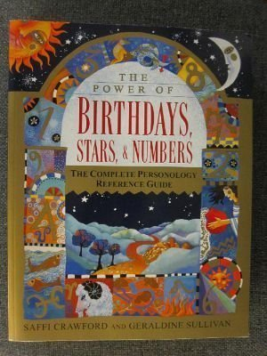 9780965064255: The Power of Birthdays, Stars and Numbers