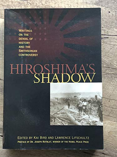 9780965064927: Hiroshima's Shadow