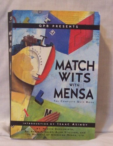 9780965068710: Match Wits With Mensa Complete Quiz Book