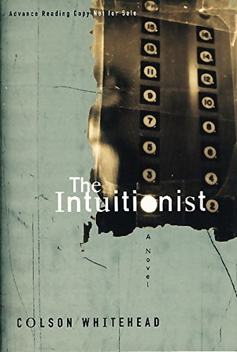9780965069786: THE INTUITIONIST.