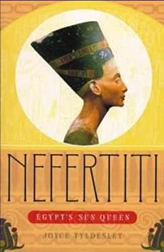 9780965070096: Nefertiti: Egypt's Sun Queen