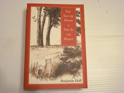 9780965072847: The Tao of Pooh: The Te of Piglet (One Spirit) [Taschenbuch] by Benjamin Hoff