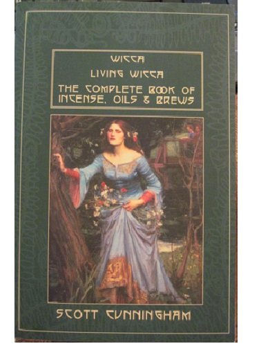 Wicca / Living Wicca / The Complete: Scott Cunningham