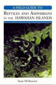 9780965073110: A Field Guide to Reptiles and Amphibians in the Hawaiian Islands