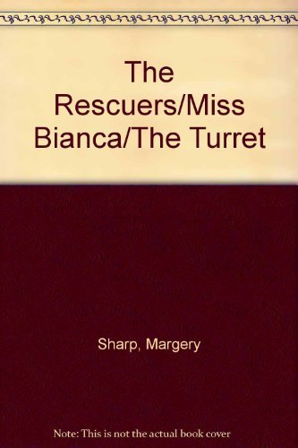 9780965073196: The Rescuers/Miss Bianca/The Turret
