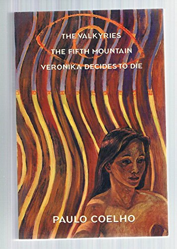 9780965073622: The Valkyries; The Fifth Mountain; Veronika Decides to Die