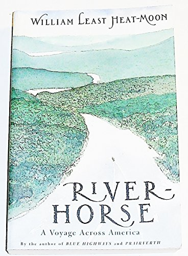 River-Horse: a Voyage Across America
