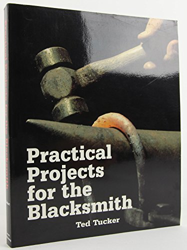 9780965075503: Practical Projects for the Blacksmith