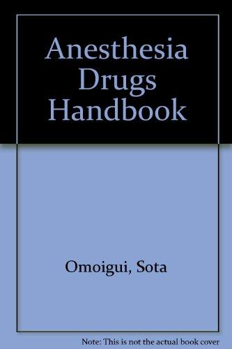 9780965076784: Sota Omoigui's Anesthesia Drugs Handbook