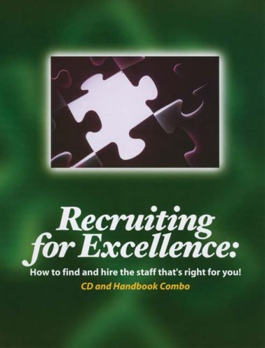 9780965077736: Recruiting for Excellence