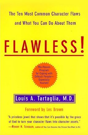 9780965078917: Flawless: The Ten Most Common Character Flaws and What to Do About Them