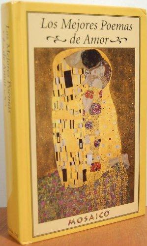 9780965079303: Los Mejores Poemas de Amor (Antologia de la Poesia Amorosa)