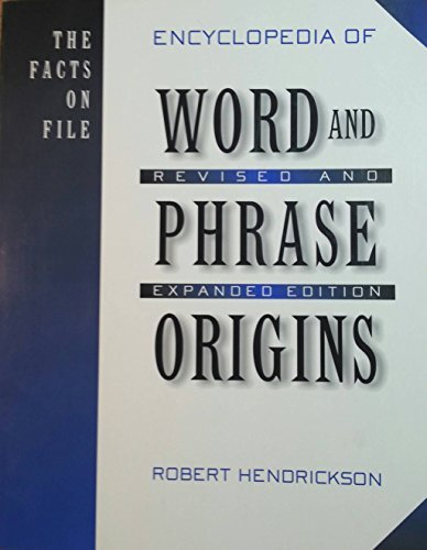 9780965080323: Facts on File Encyclopedia of Word and Phrase Origins