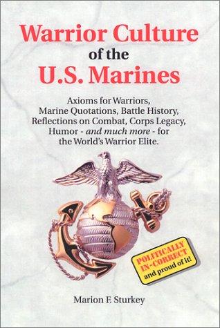 Warrior Culture of the U. S. Marines: Sturkey, Marion F.