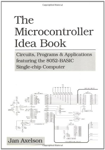 9780965081900: The Microcontroller Idea Book: Circuits, Programs & Applications Featuring the 8052-BASIC Single-Chip Computer