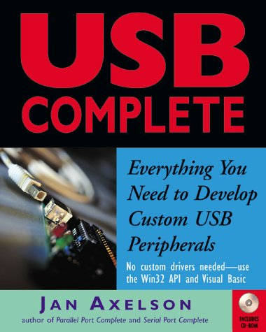 9780965081931: Usb Complete: Everything You Need to Develop Custom Usb Peripherals