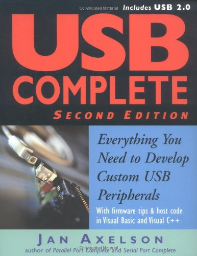 9780965081955: USB Complete: Everything You Need to Develop Custom USB Peripherals