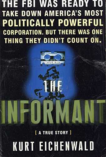 9780965082846: The Informant