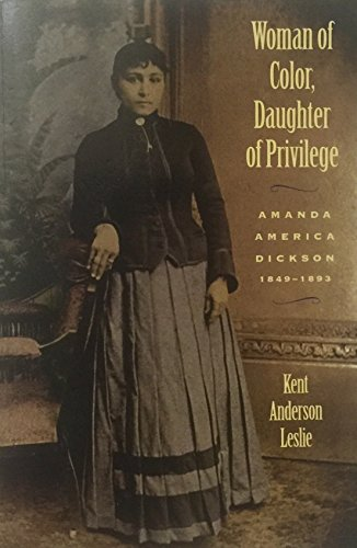 Woman of Color, Daughter of Privilege: Amanda: Leslie, Kent Anderson
