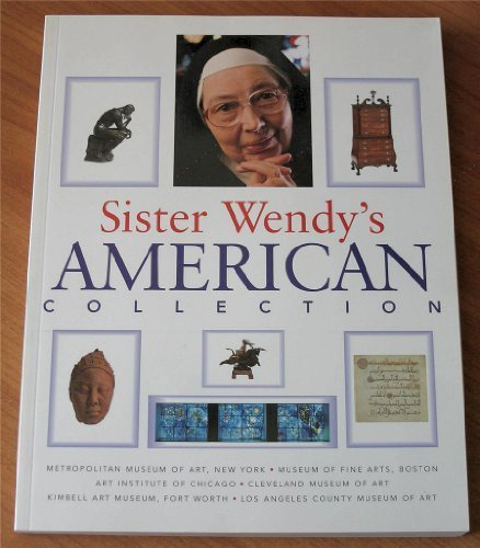 9780965086400: Sister Wendy's American Collection