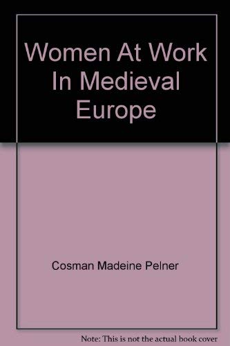 9780965088732: Women at Work in Medieval Europe