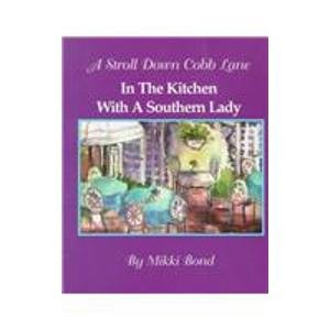 9780965088800: A Stroll Down Cobb Lane: In the Kitchen With a Southern Lady