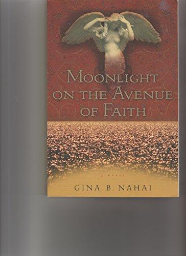 9780965089715: Moonlight on the Avenue of Faith