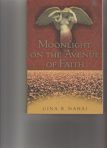 9780965089715: Moonlight on the Avenue of Faith