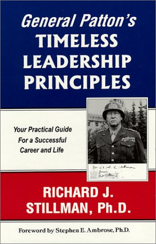 9780965090612: General Patton's Timeless Leadership Principles: Your Practical Guide For a Successful Career and Life