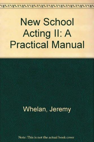 9780965090810: New School Acting II: A Practical Manual