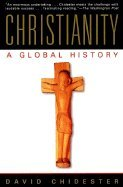 9780965090988: CHRISTIANITY A Global History