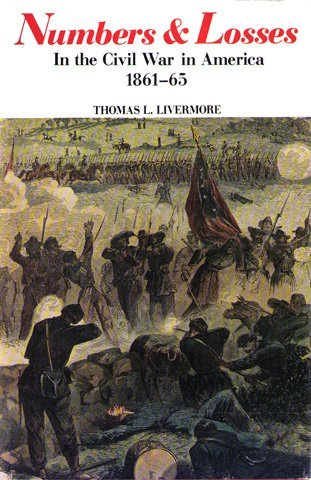 9780965092609: Numbers and Losses In the Civil War in America, 1861-65