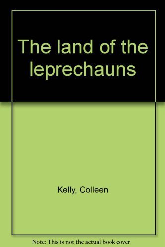 9780965095303: The land of the leprechauns